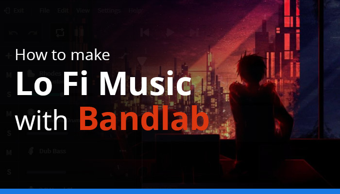 How to Make Lofi Music With Bandlab
